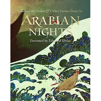 Sindbad the Sailor & Other Stories from the Arabian Nights by Sin