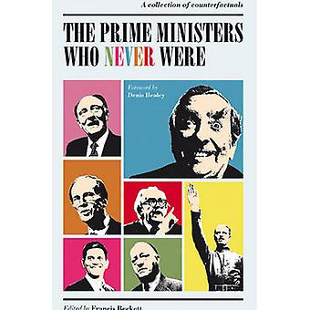 The Prime Ministers Who Never Were - A Collection of Counterfactuals b