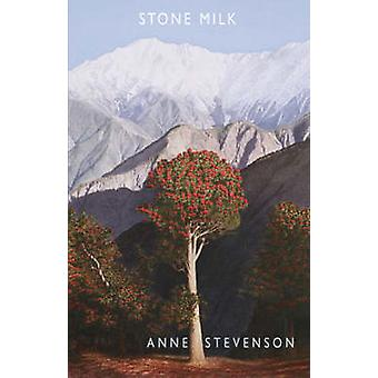 Stone mjölk av Anne Stevenson - 9781852247751 bok