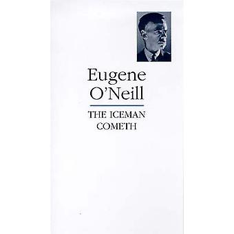 The Iceman Cometh (New edition) by Eugene Gladstone O'Neill - 9781854