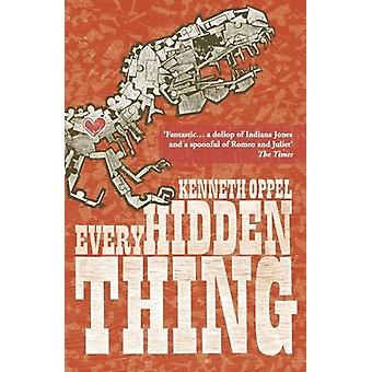 Every Hidden Thing by Kenneth Oppel - 9781910989586 Book