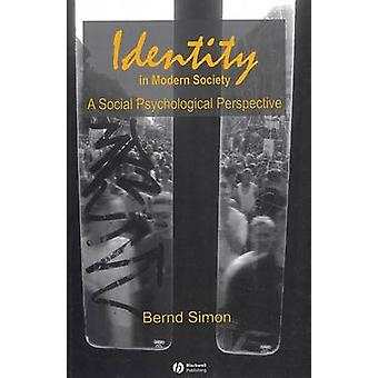 Identity in Modern Society - A Social Psychological Perspective by Ber