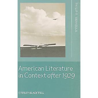 Amerikaanse literatuur in Context na 1929 door Philip R. Yannella - 978