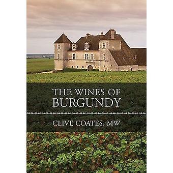 Die Weine des Burgund (Revised Edition) von Clive Coates - 97805202505