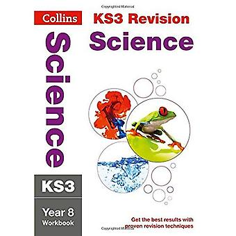 KS3 Science Year 8: Workbook (Collins KS3 Revision and Practice - New 2014 Curriculum)