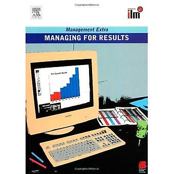 Managing for Results (Management Extra)