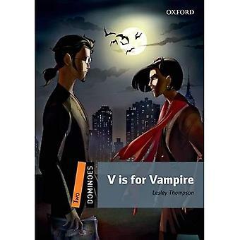 Dominó: Dois: V é para vampiro: nova edição, nível 2