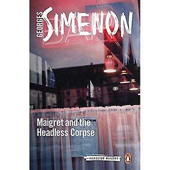 Maigret y el cadáver sin cabeza