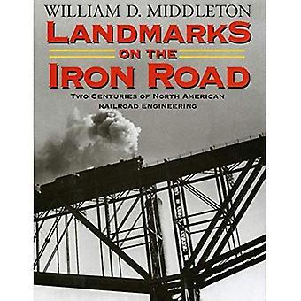 Landemerker på jern veien: to århundrer med nordamerikanske jernbane Engineering