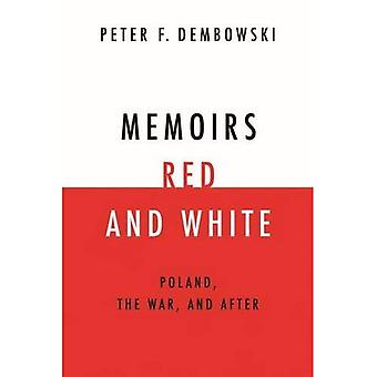 Memoirs Red and White: Poland, the War, and After