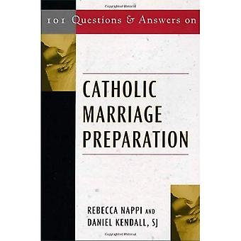 101 Questions and Answers on Catholic Marriage Preparation (Responses to 101 Questions...)