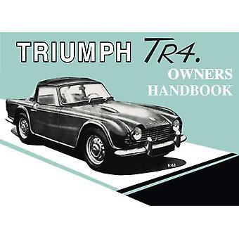 Triumph Tr4 Owners Handbook: Handbook: Part No. 510326