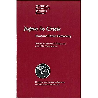 Japan in Crisis:Essays Taisho Pb (Michigan Classics in Japanese Studies)