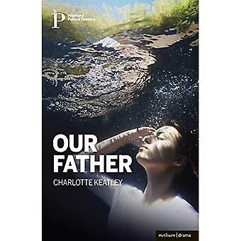 Our Father (Modern Plays)