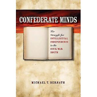 Mente Confederada: La lucha por la independencia intelectual en la Guerra Civil del Sur (Guerra Civil América (libro en rústica))