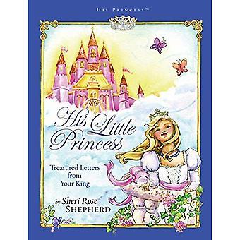 Zijn prinsesje: Dierbare brieven van uw koning (zijn prinses)