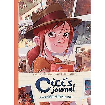 Cici's Journal: äventyr av en författare-i-utbildning (Inbunden)