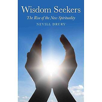 Les chercheurs de sagesse: La montée de la nouvelle spiritualité