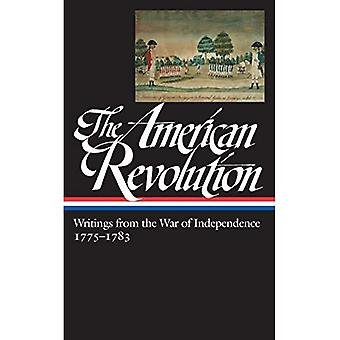 American Revolution: Writings from the War of Independence (Library of America)