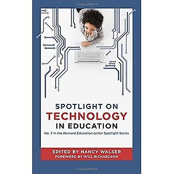 Spotlight on Technology in Education (Harvard Education Letter Spotlight Series)