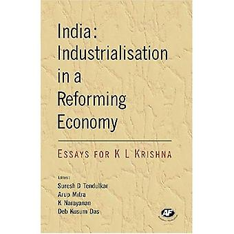 India: Industrialisation in a Reforming Economy - Essays for K. L. Krishna