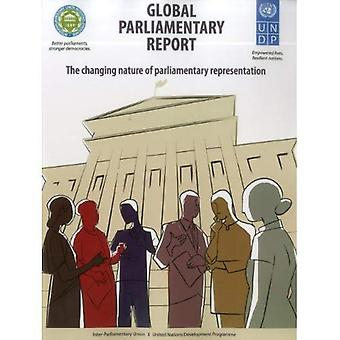 Global Parliamentary Report: The Changing Nature of Parliamentary Representation