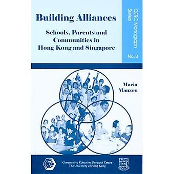Building Alliances: Schools, Parents and Communities in Hong Kong and Singapore