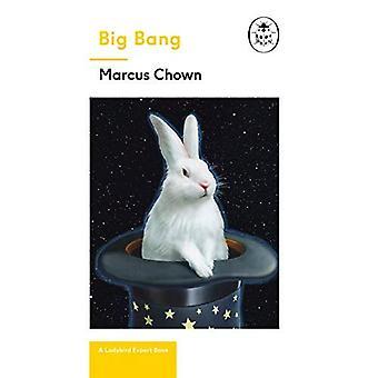 Big Bang: A Ladybird Expert Book: Discover how the universe began
