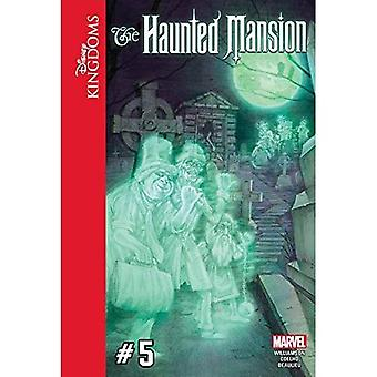 Disney Kingdoms: The Haunted Mansion #5 (Disney Kingdoms: The Haunted Mansion)