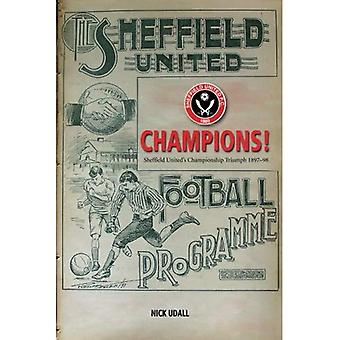 Champions - Sheffield United's Championship Triumph 1898