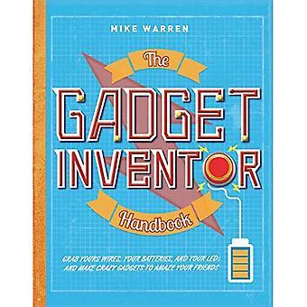 The Gadget Inventor Handbook