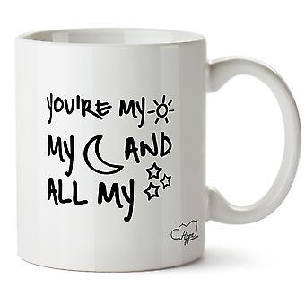 Hippowarehouse You're My Sun My Moon And All My Stars Printed Mug Cup Ceramic 10oz