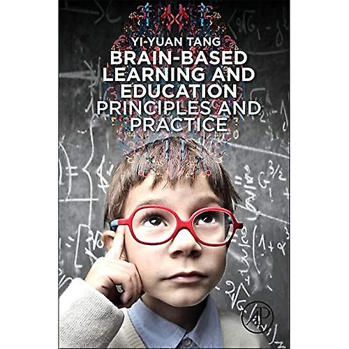 Brain-Based Learning and Education  Principles and Practice