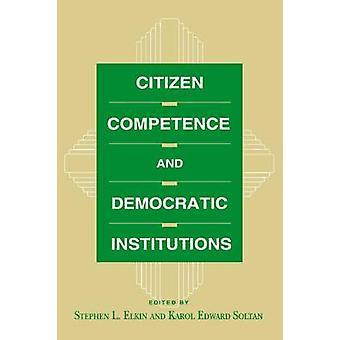 Compétence du citoyen et les Institutions démocratiques par Elkin & Stephen L.