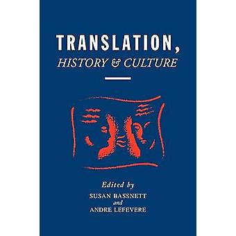Translation History  Culture by Bassnett & Susan