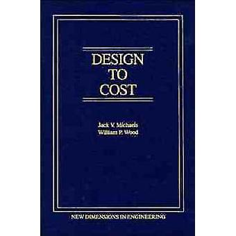 Design to Cost by Michaels