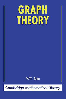 Graph Theory by Tutte & W. T.