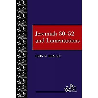3052 Jeremia und Klagelieder von Bracke & John M.