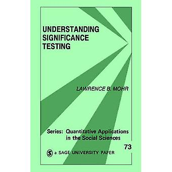Understanding Significance Testing by Mohr & Lawrence B.
