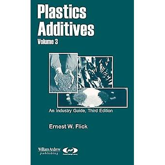 Plastics Additives Volume 3 by Neale & Michael