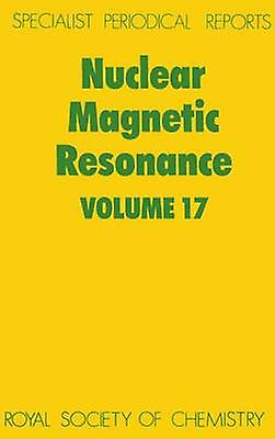 Nuclear Magnetic Resonance Volume 17 by Webb & G A
