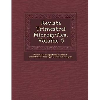 Revista Trimestral Microgr Fica Volume 5 by Universidad Complutense De Madrid Labor