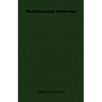 Medelhavet minnen av begrunda & Major S. E. G.