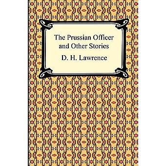 The Prussian Officer and Other Stories by Lawrence & D. H.
