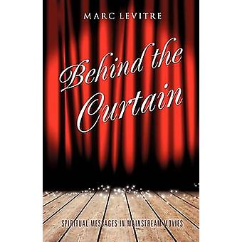 Behind The Curtain by LeVitre & Marc