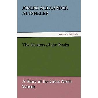 Befälhavarna på topparna av Altsheler & Joseph Alexander