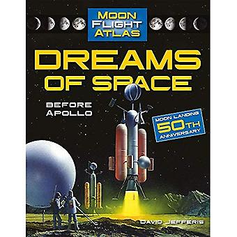 Dreams of Space: Before Apollo