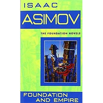 Foundation and Empire (Foundation Novels) Book