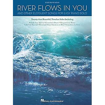 River Flows in You and Other Eloquent Songs for Easy Solo Piano by Ha
