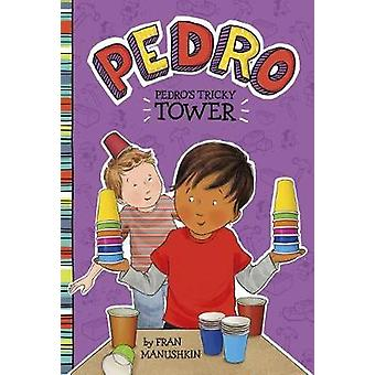 Pedro's Tricky Tower by Tammie Lyon - 9781515819035 Book